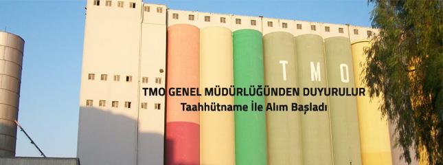 TMO GENEL M�D�RL���NDEN DUYURULUR-Taahh�tname �le �r�n Al�m�