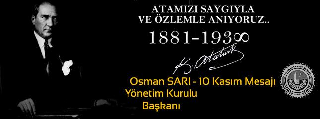 Osman Sarı 10 Kasım Mesajı