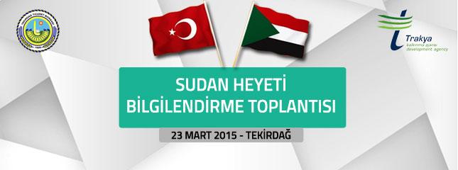 Sudan Heyeti Bilgilendirme Toplant�s� Borsam�zda Ger�ekle�tirildi